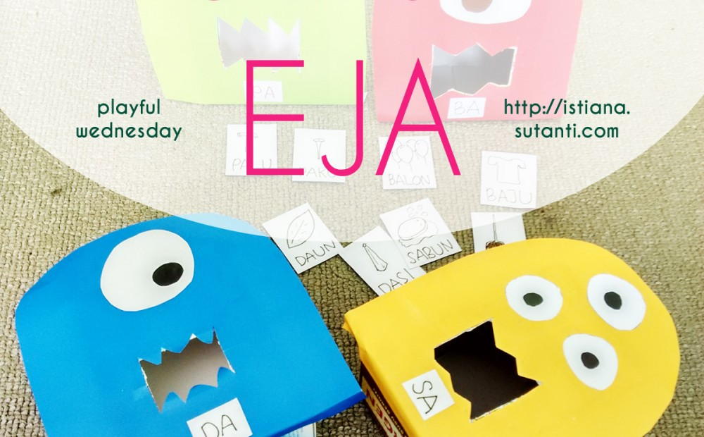 Playful Wednesday - Monster Eja