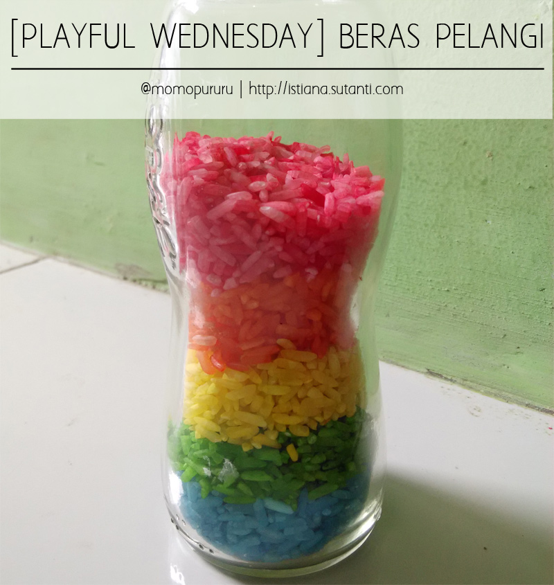 Playful Wednesday - BerasPelangi